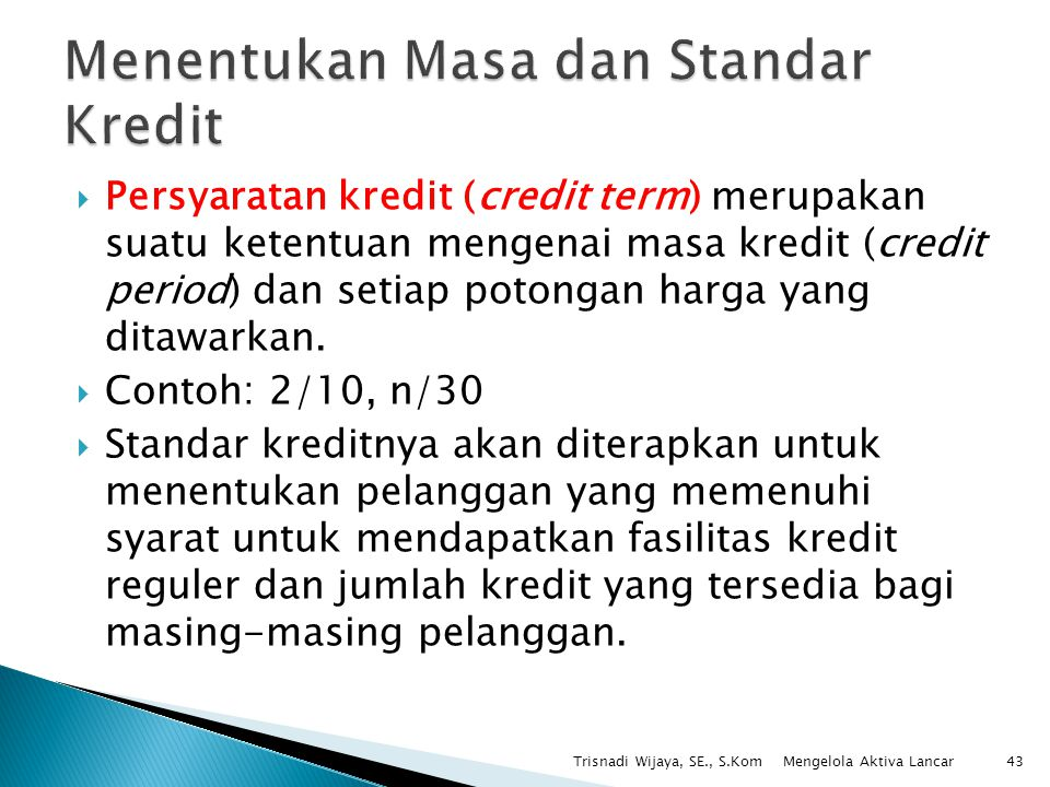 Menentukan Masa dan Standar Kredit