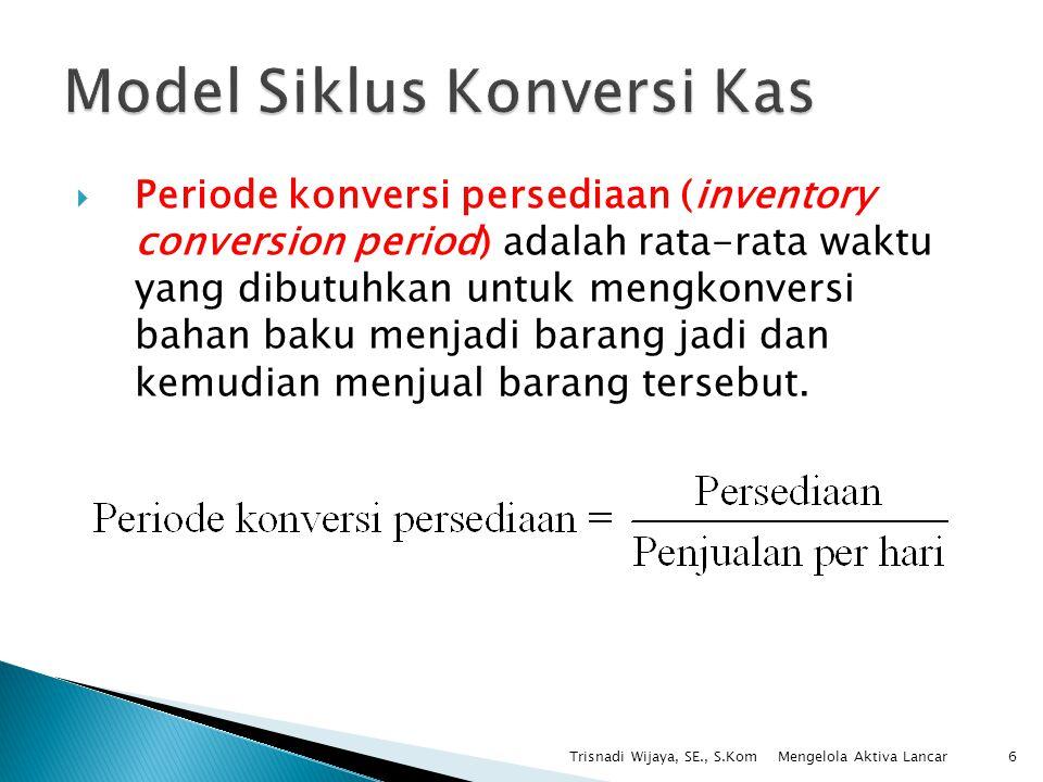 Model Siklus Konversi Kas
