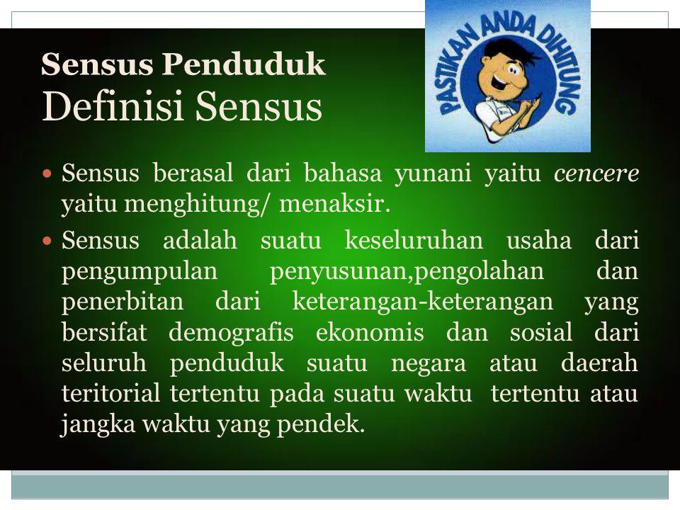 Definisi Sensus Sensus Penduduk