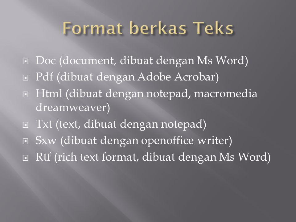 Format berkas Teks Doc (document, dibuat dengan Ms Word)