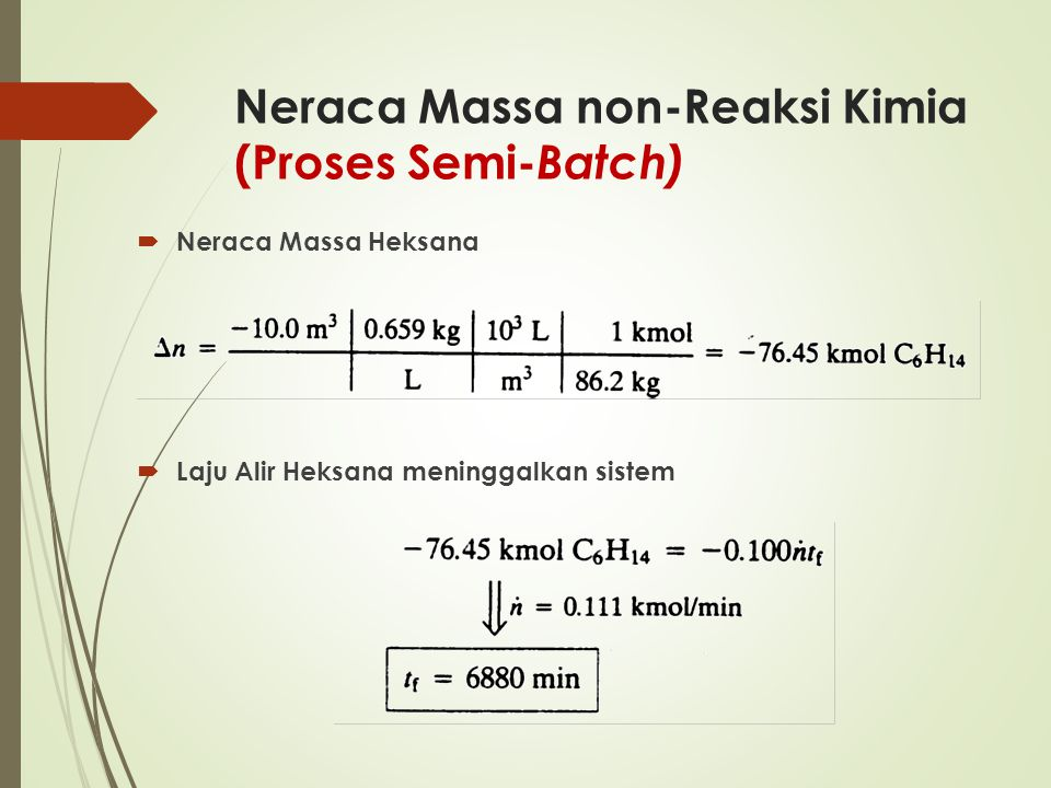 Neraca Massa non-Reaksi Kimia (Proses Semi-Batch)