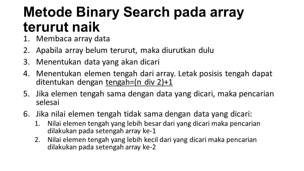 Metode Binary Search pada array terurut naik