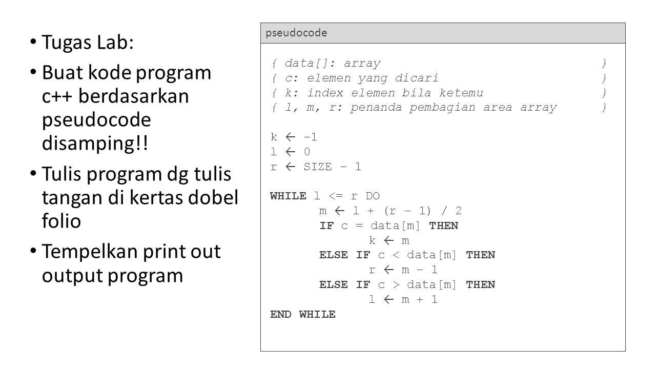Buat kode program c++ berdasarkan pseudocode disamping!!