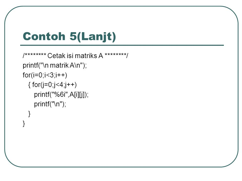 Contoh 5(Lanjt)