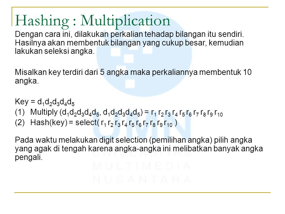 Hashing : Multiplication