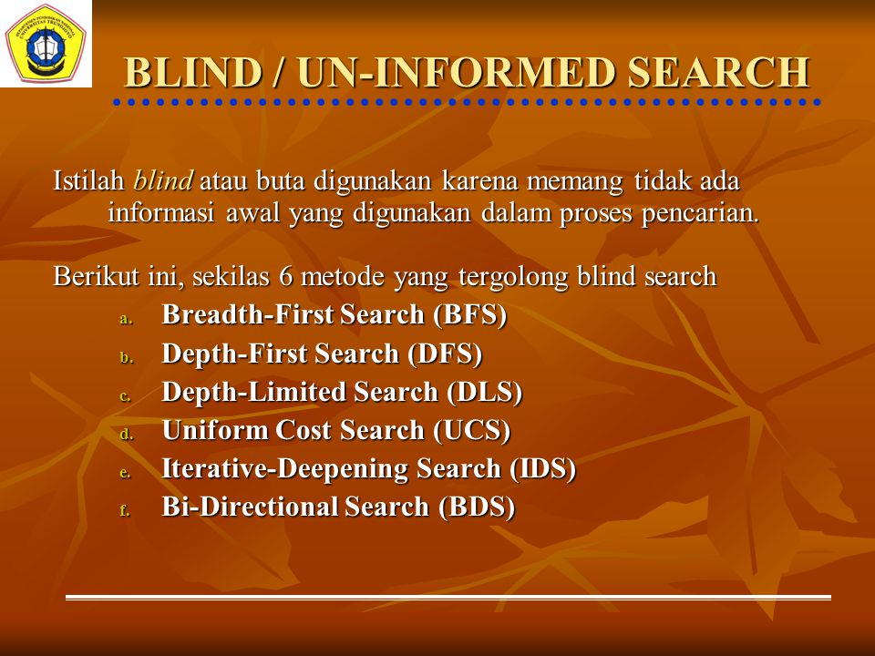BLIND / UN-INFORMED SEARCH