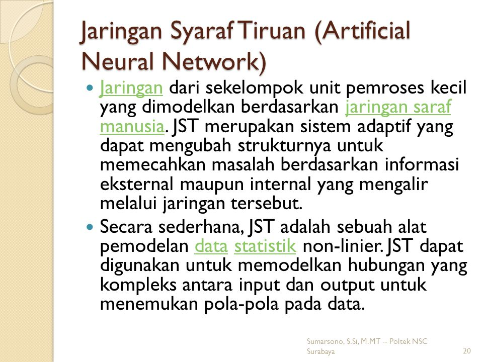 Jaringan Syaraf Tiruan (Artificial Neural Network)