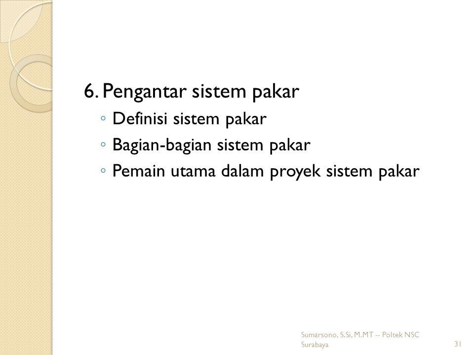 6. Pengantar sistem pakar