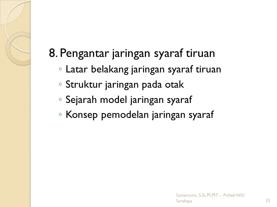 8. Pengantar jaringan syaraf tiruan