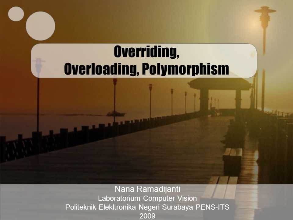 Overriding, Overloading, Polymorphism