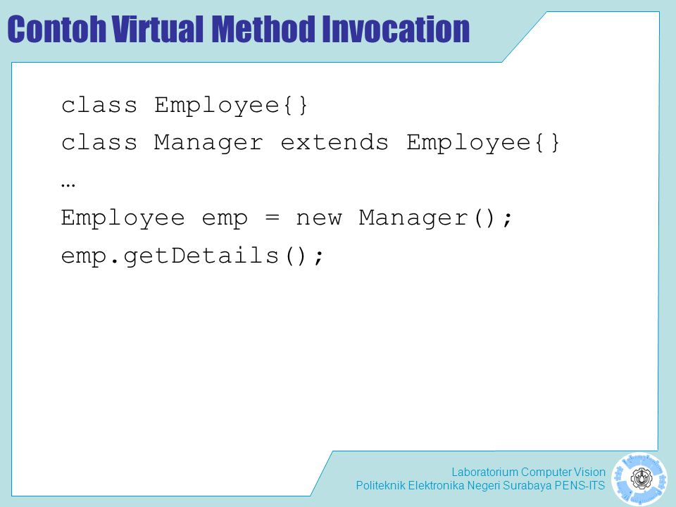 Contoh Virtual Method Invocation