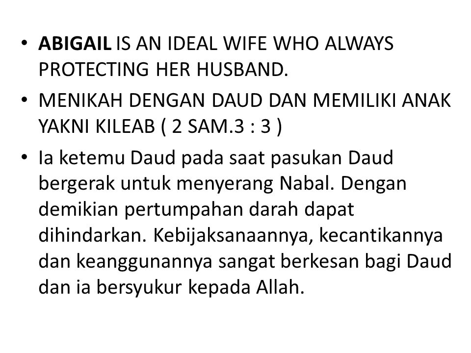 ABIGAIL IS AN IDEAL WIFE WHO ALWAYS PROTECTING HER HUSBAND.