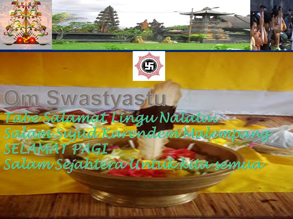 Om Swastyastu Tabe Salamat Lingu Nalatai