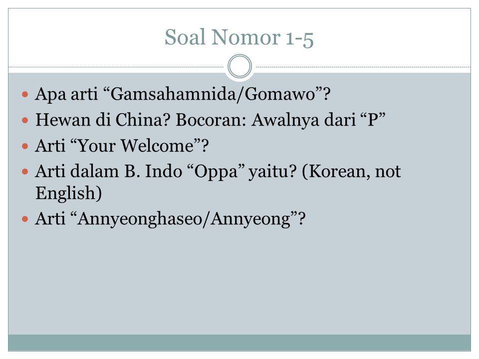 Soal Nomor 1-5 Apa arti Gamsahamnida/Gomawo