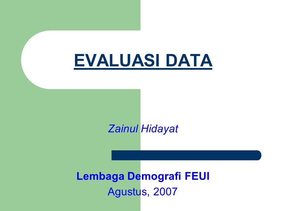Zainul Hidayat Lembaga Demografi FEUI Agustus, 2007