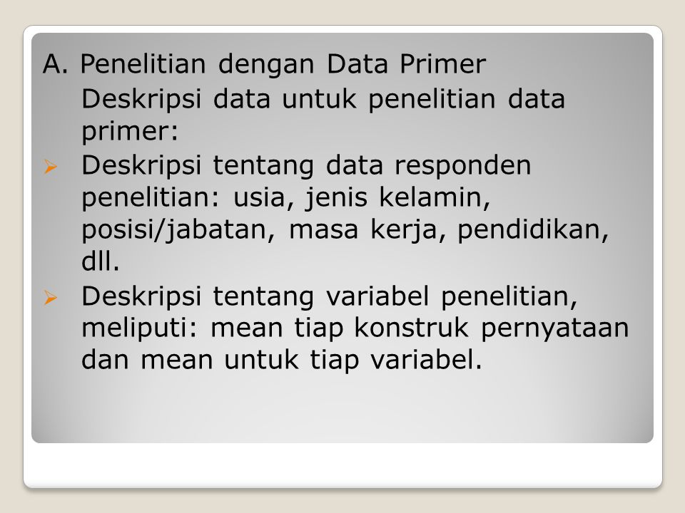A. Penelitian dengan Data Primer