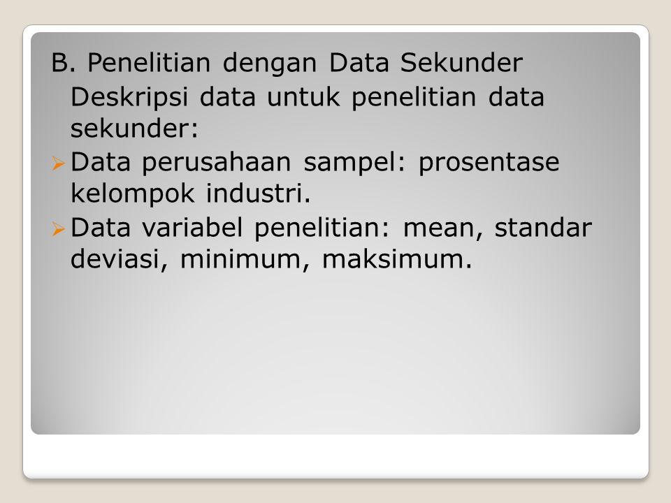 B. Penelitian dengan Data Sekunder
