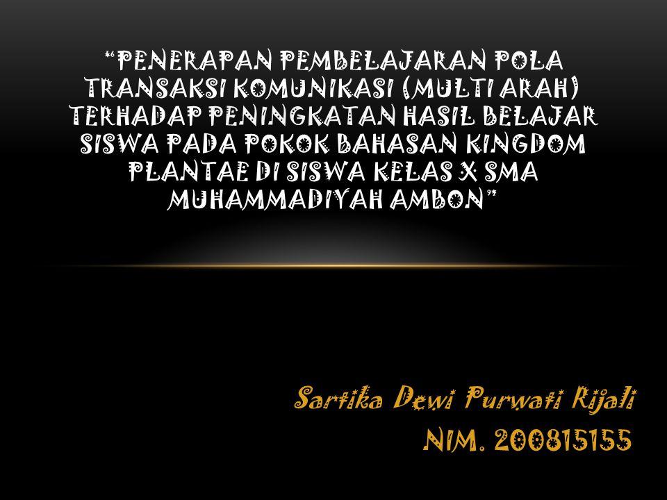 Sartika Dewi Purwati Rijali NIM. 200815155