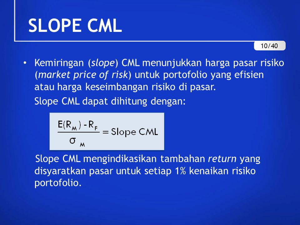 SLOPE CML 10/40.