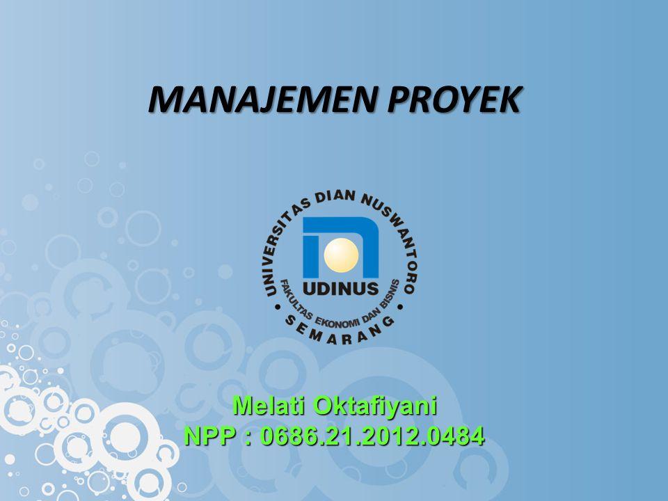 Melati Oktafiyani NPP : 0686.21.2012.0484