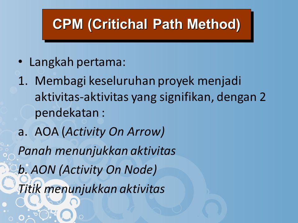 CPM (Critichal Path Method)
