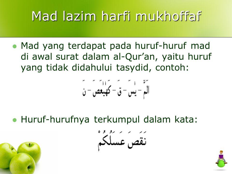 Mad lazim harfi mukhoffaf