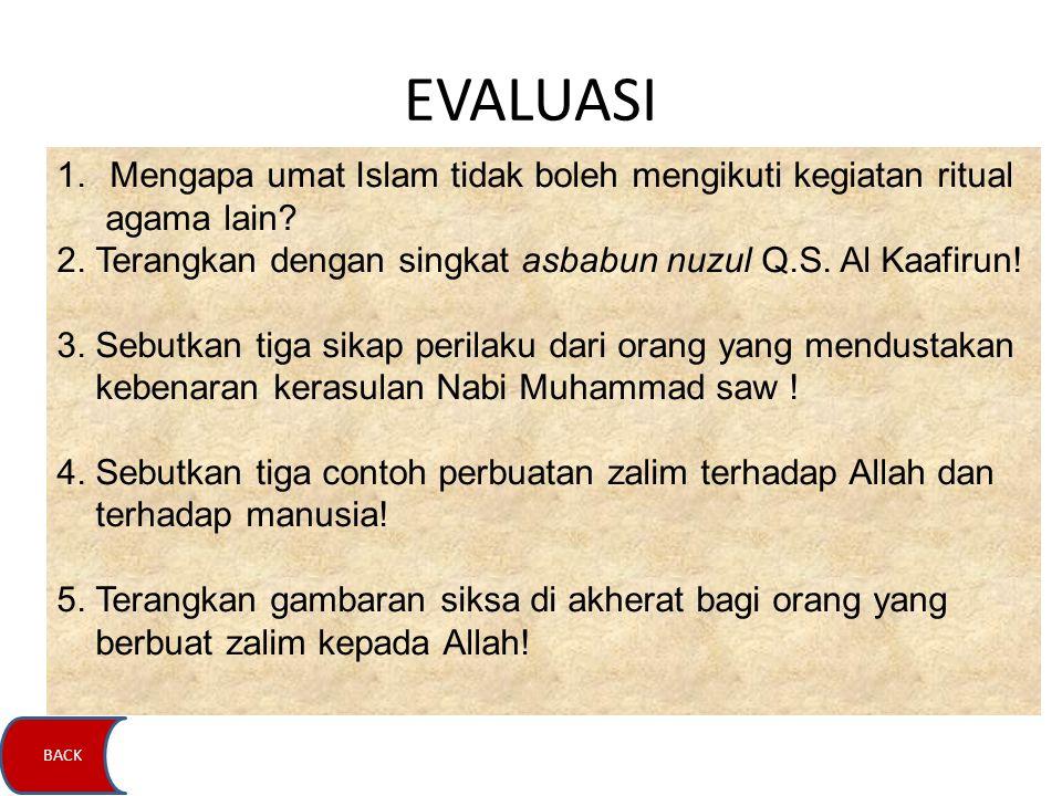EVALUASI Mengapa umat Islam tidak boleh mengikuti kegiatan ritual