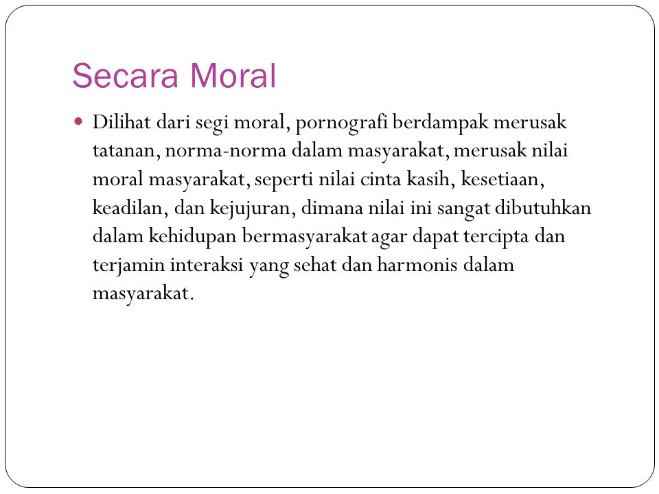 Secara Moral
