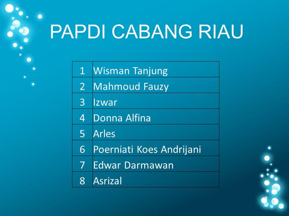 PAPDI CABANG RIAU PAPDI CABANG SEMARANG 1 Wisman Tanjung 2