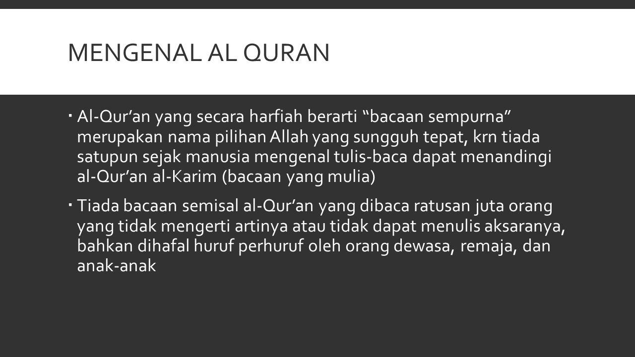 MENGENAL AL QURAN