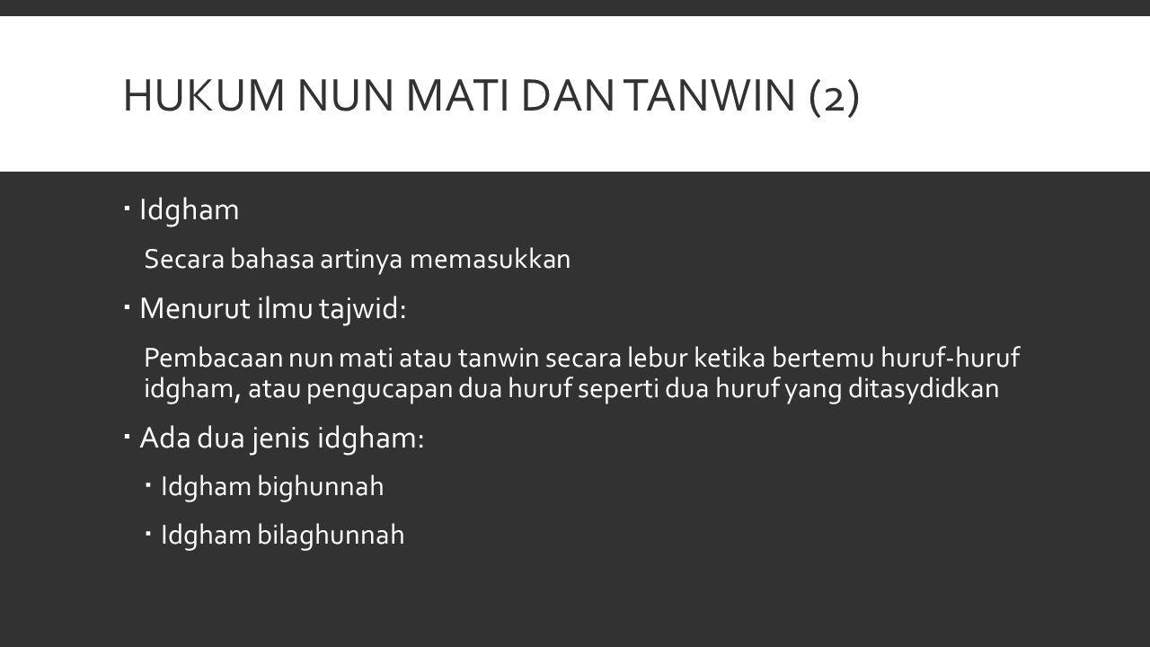 Hukum nun mati dan tanwin (2)