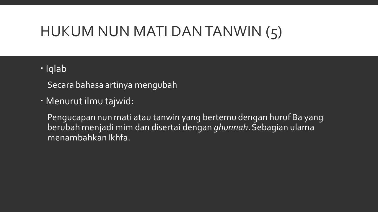 Hukum nun mati dan tanwin (5)