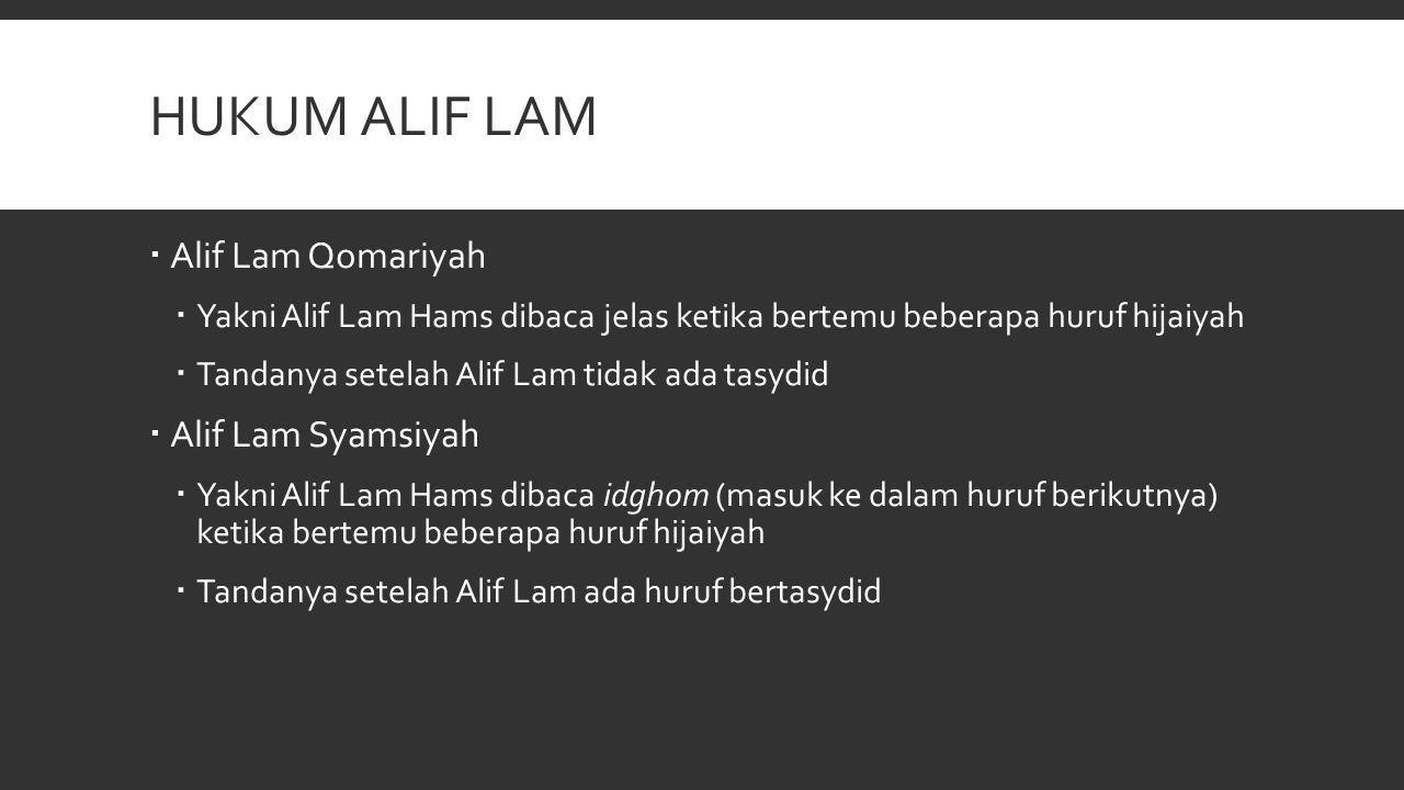 Hukum alif lam Alif Lam Qomariyah Alif Lam Syamsiyah