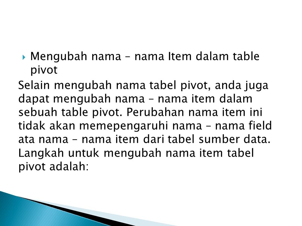 Mengubah nama – nama Item dalam table pivot