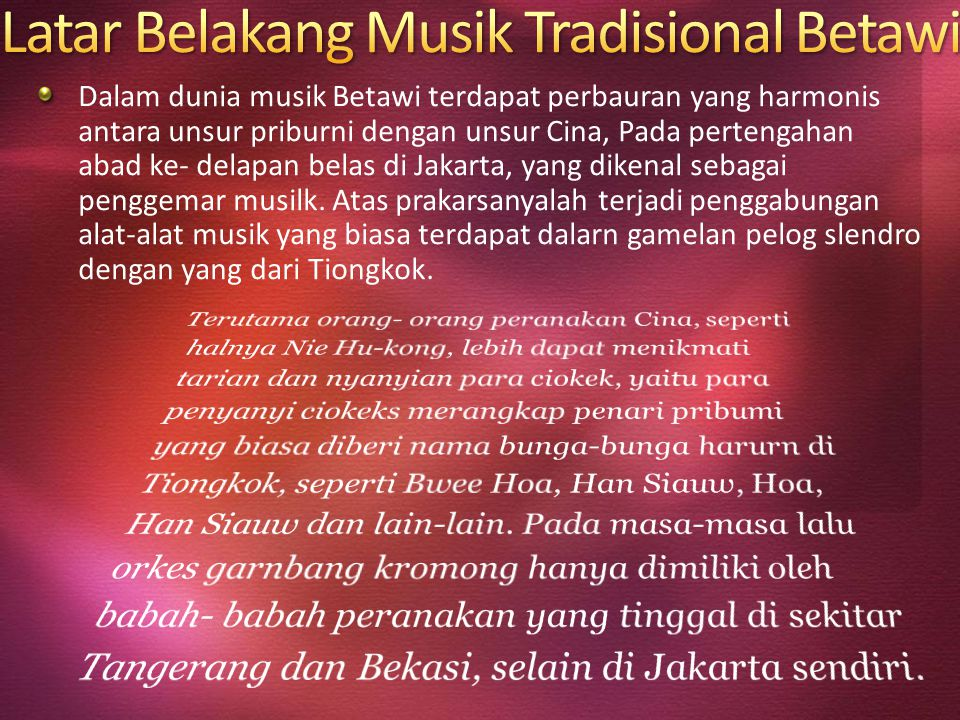 Latar Belakang Musik Tradisional Betawi