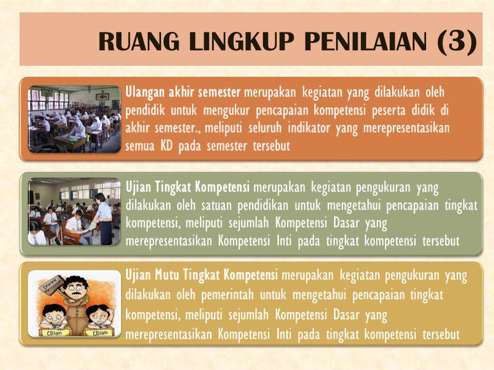 RUANG LINGKUP PENILAIAN (3)