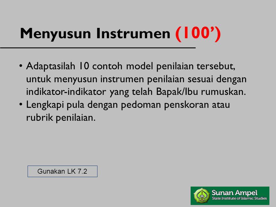 Menyusun Instrumen (100')