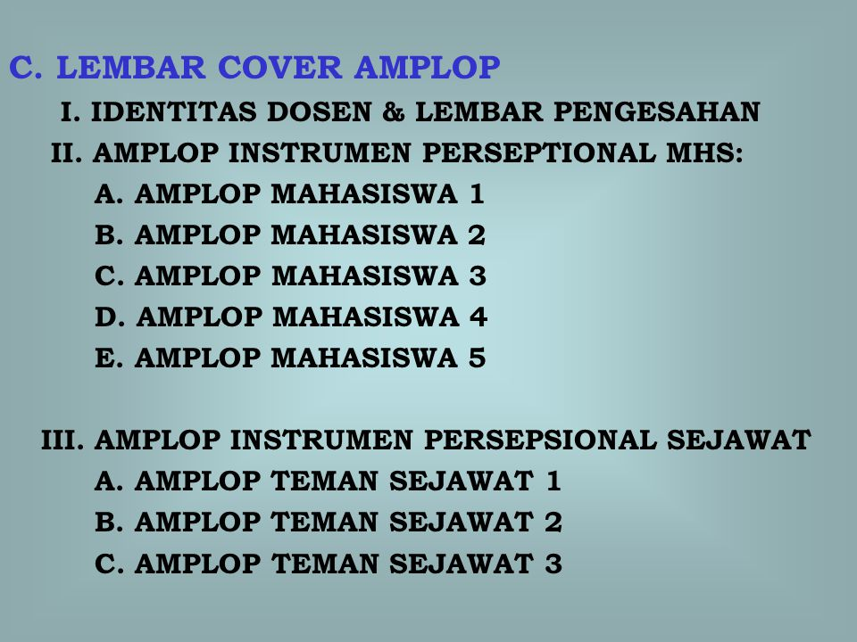 C. LEMBAR COVER AMPLOP I. IDENTITAS DOSEN & LEMBAR PENGESAHAN