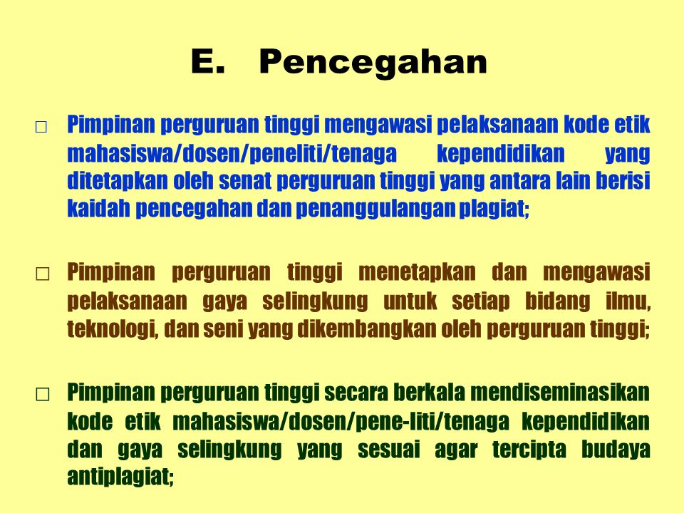 E. Pencegahan