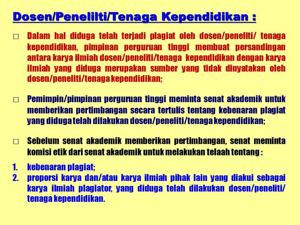 Dosen/Penelilti/Tenaga Kependidikan :