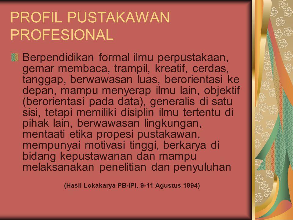 PROFIL PUSTAKAWAN PROFESIONAL