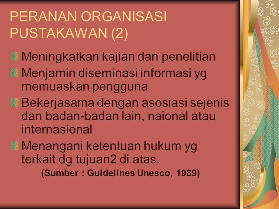 PERANAN ORGANISASI PUSTAKAWAN (2)
