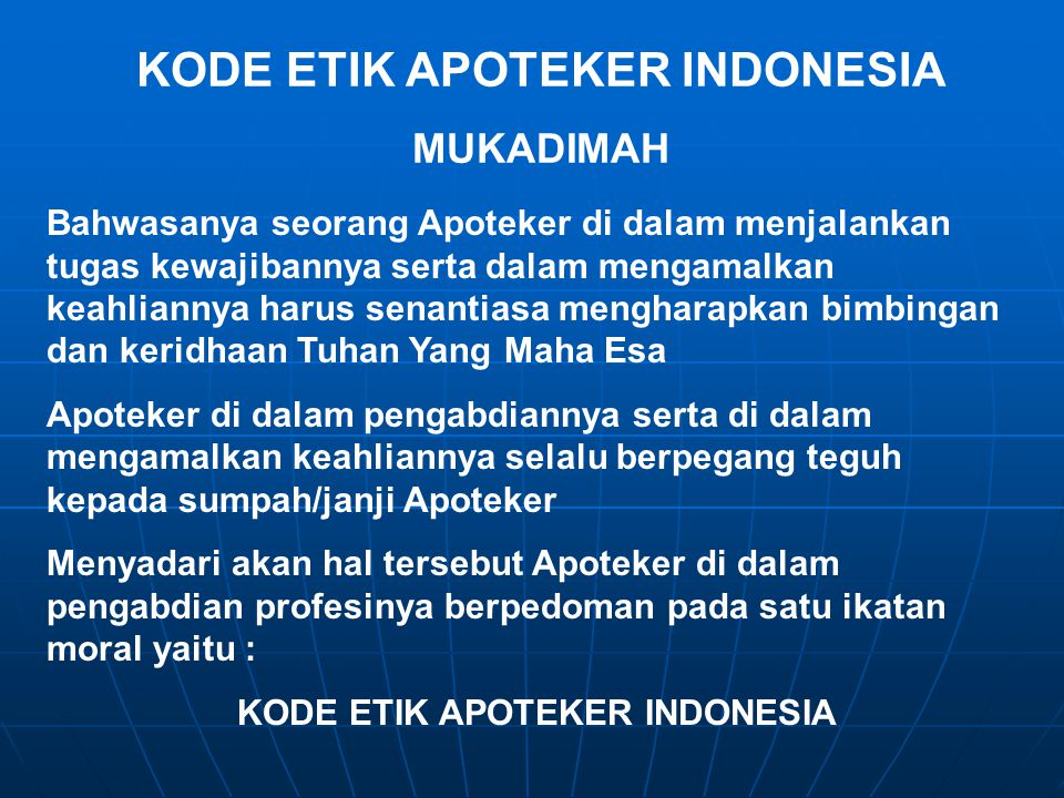 KODE ETIK APOTEKER INDONESIA KODE ETIK APOTEKER INDONESIA
