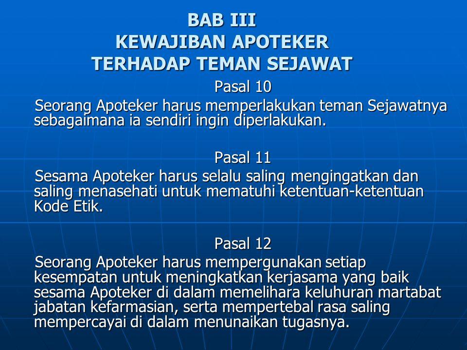 BAB III KEWAJIBAN APOTEKER TERHADAP TEMAN SEJAWAT