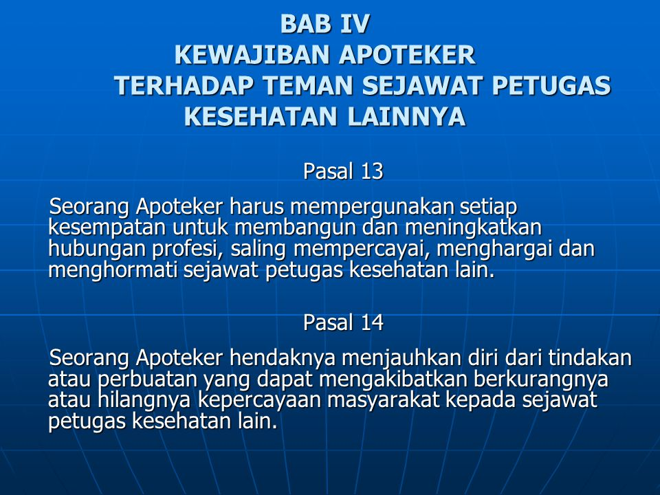 BAB IV KEWAJIBAN APOTEKER TERHADAP TEMAN SEJAWAT PETUGAS KESEHATAN LAINNYA