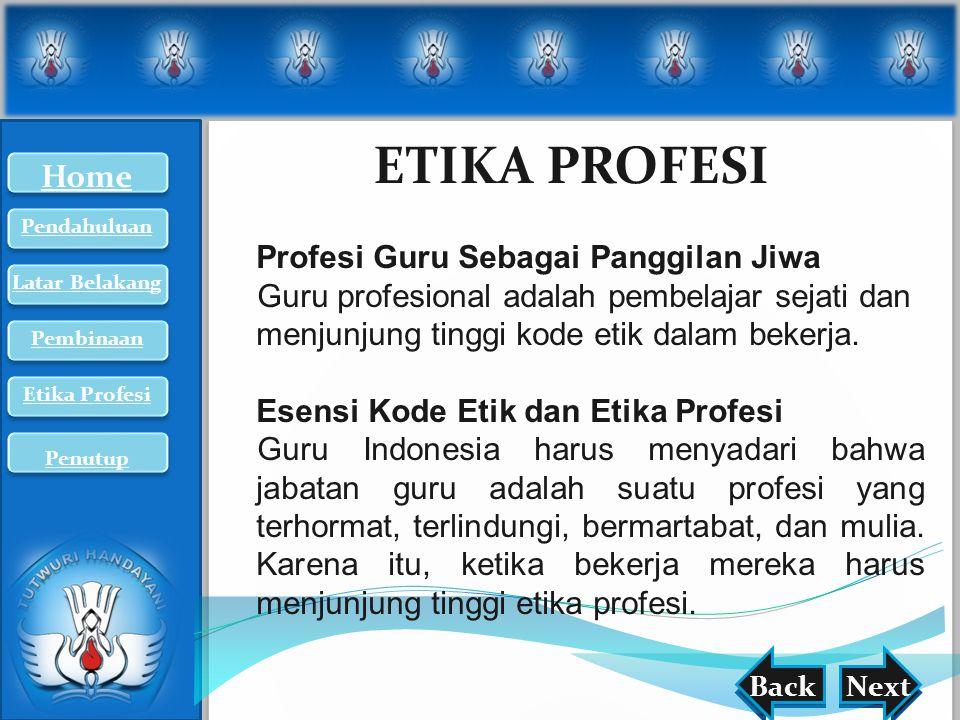 ETIKA PROFESI Home Profesi Guru Sebagai Panggilan Jiwa