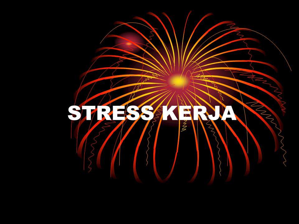 STRESS KERJA