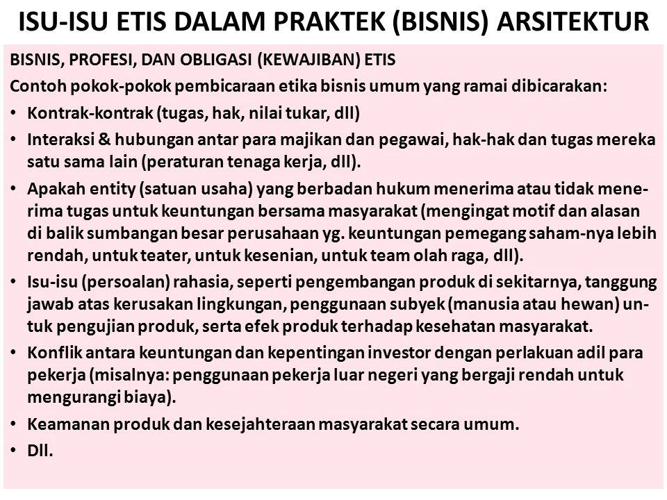 ISU-ISU ETIS DALAM PRAKTEK (BISNIS) ARSITEKTUR