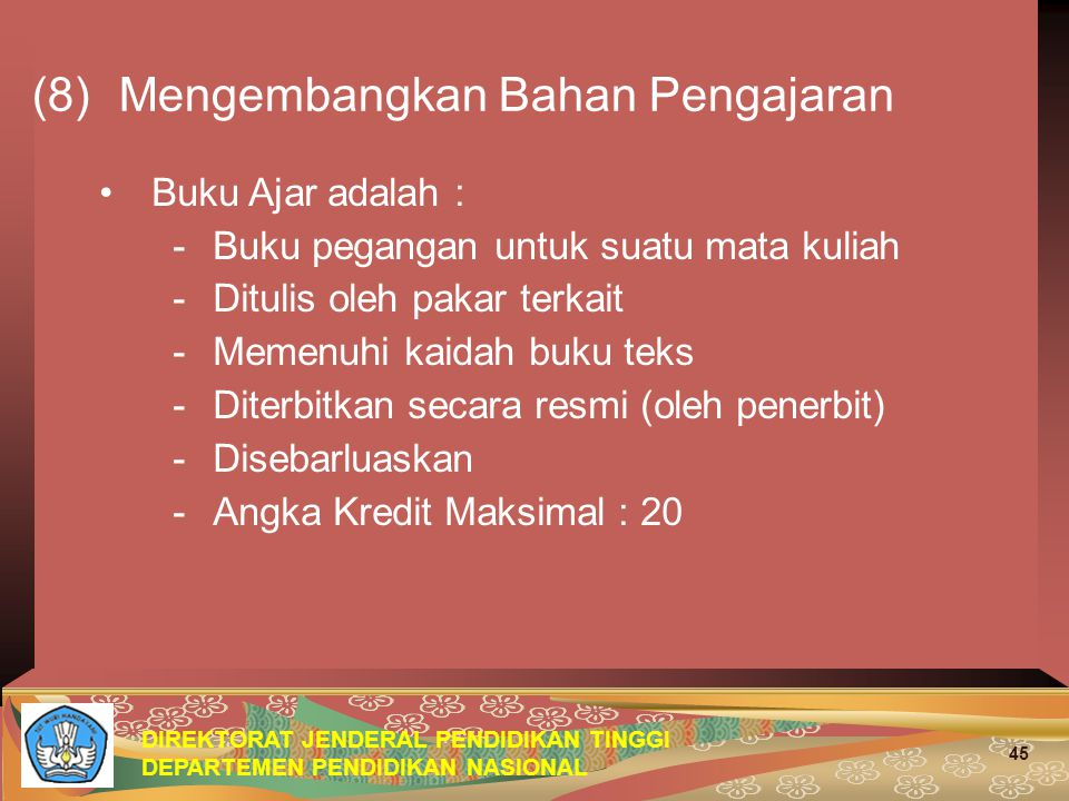 (8) Mengembangkan Bahan Pengajaran