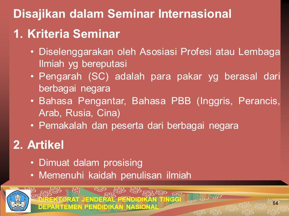 Disajikan dalam Seminar Internasional 1. Kriteria Seminar